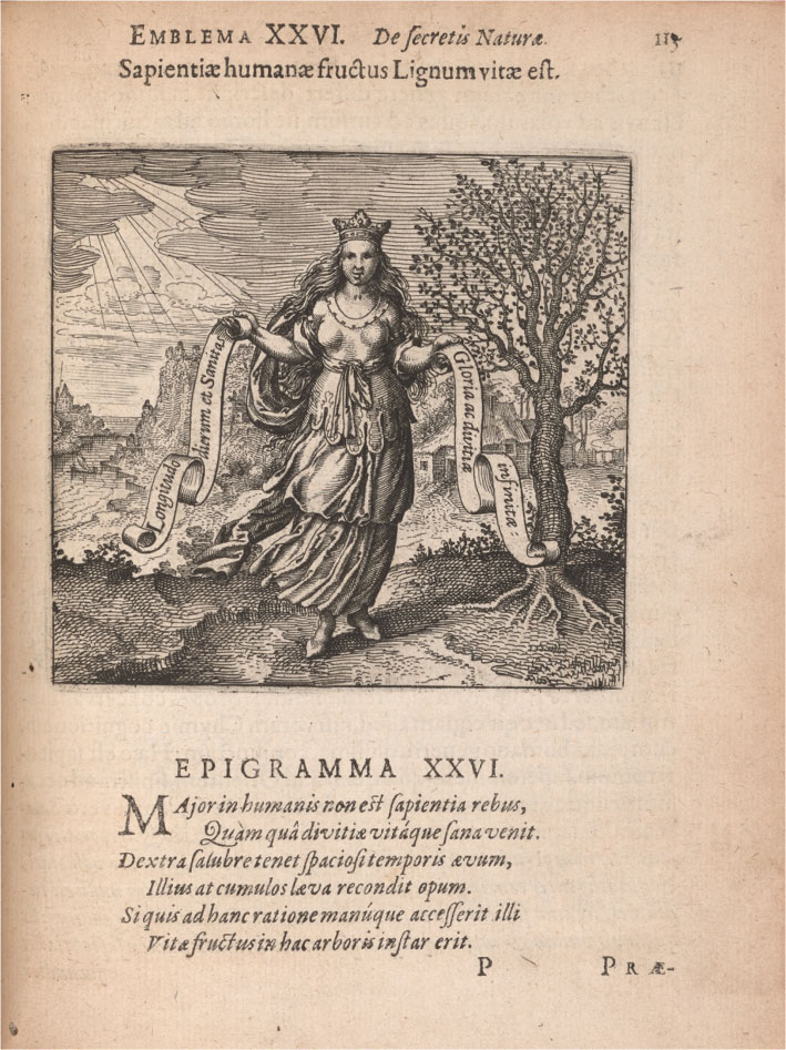 "The second page of emblem 26, which shows a motto and epigram in Latin and an image. In the image, a woman in classical clothing wearing a crown, understood as Wisdom, is standing in a path and holding a banderole in each hand. The Latin inscription on one banderole reads, ""Length of days and health"" and on the other, ""Glory and endless wealth"". Beside her is a blooming tree and behind her is a house and river."
